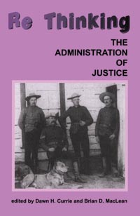 Rethinking the Administration of Justice