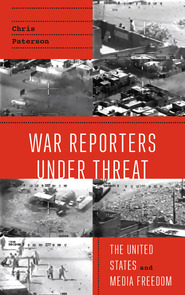 War Reporters Under Threat