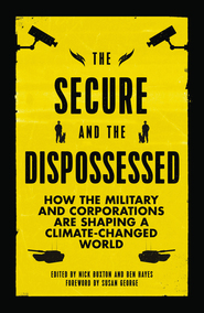 Secure and the Dispossessed