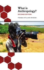 What is Anthropology? Second Edition