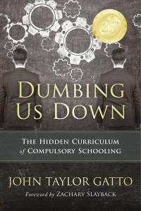 Dumbing Us Down–25th Anniversary Edition