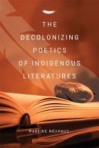 Decolonizing Poetics of Indigenous Literatures