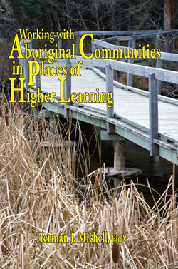 Working with Aboriginal Communities in Places of Higher Learning
