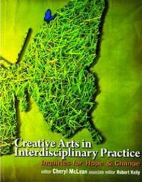 Creative Arts in Interdisciplinary Practice
