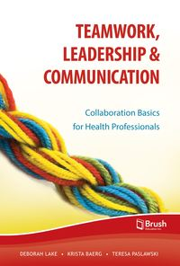 Teamwork, Leadership and Communication