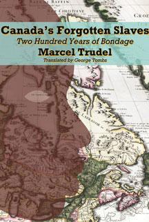 Canada's Forgotten Slaves