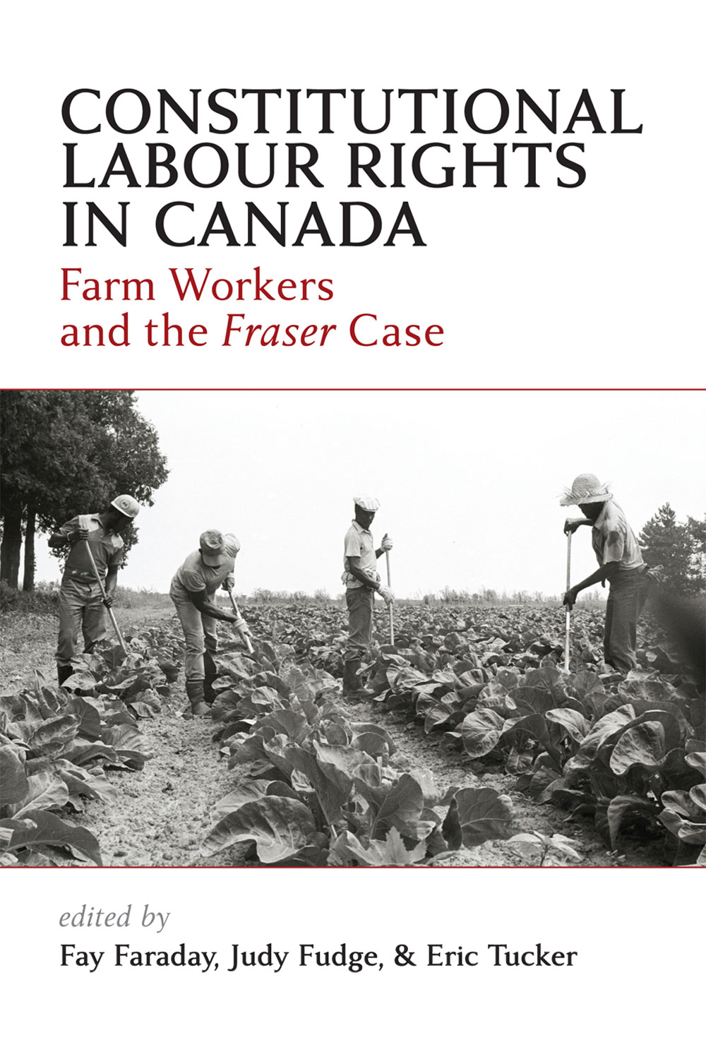 Constitutional Labour Rights in Canada