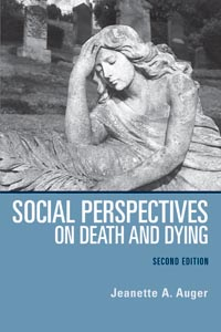 Social Perspectives on Death and Dying (2nd edition)