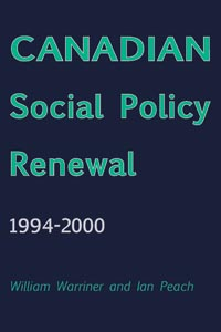 Canadian Social Policy Renewal, 1994-2000