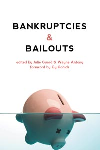 Bankruptcies and Bailouts