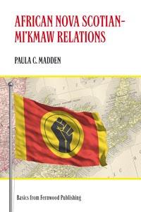African Nova Scotian � Mi'kmaw Relations