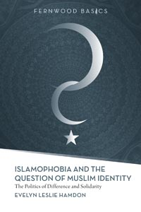Islamophobia and the Question of Muslim Identity