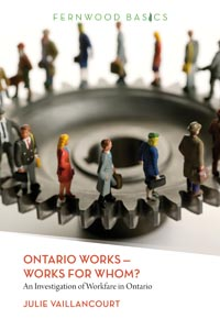 Ontario Works�Works for Whom?