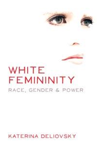 White Femininity