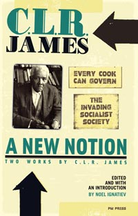 New Notion: Two Works by C.L.R. James