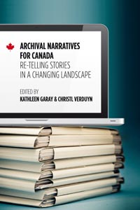 Archival Narratives for Canada