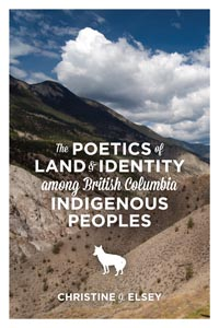 Poetics of Land and Identity among British Columbia Indigenous Peoples