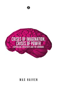 Crises of Imagination, Crises of Power
