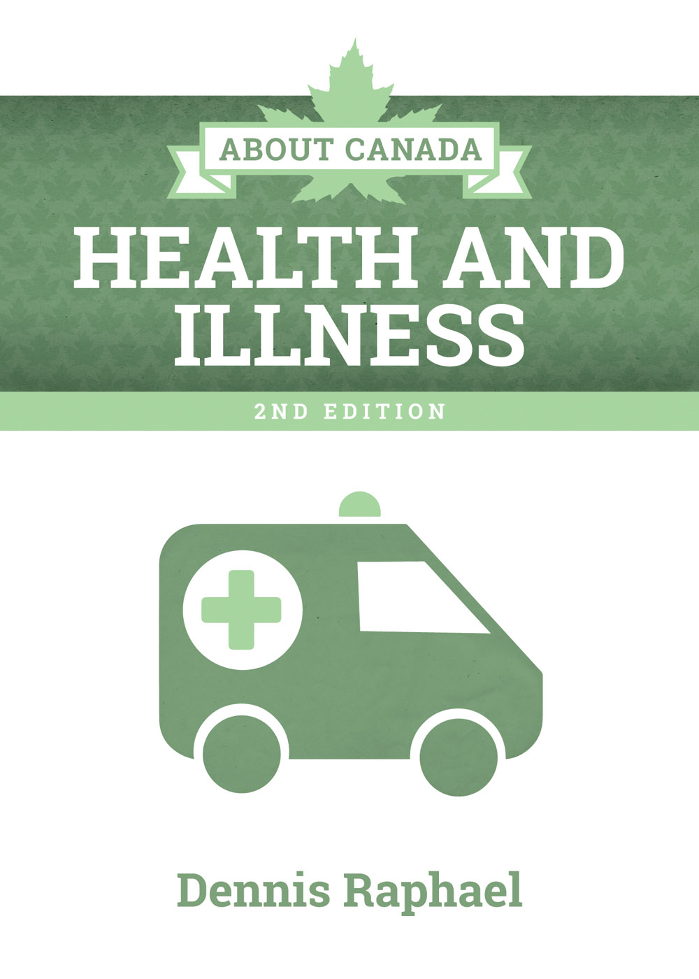 About Canada: Health and Illness