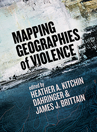 Mapping Geographies of Violence