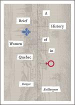 Brief History of Women in Quebec