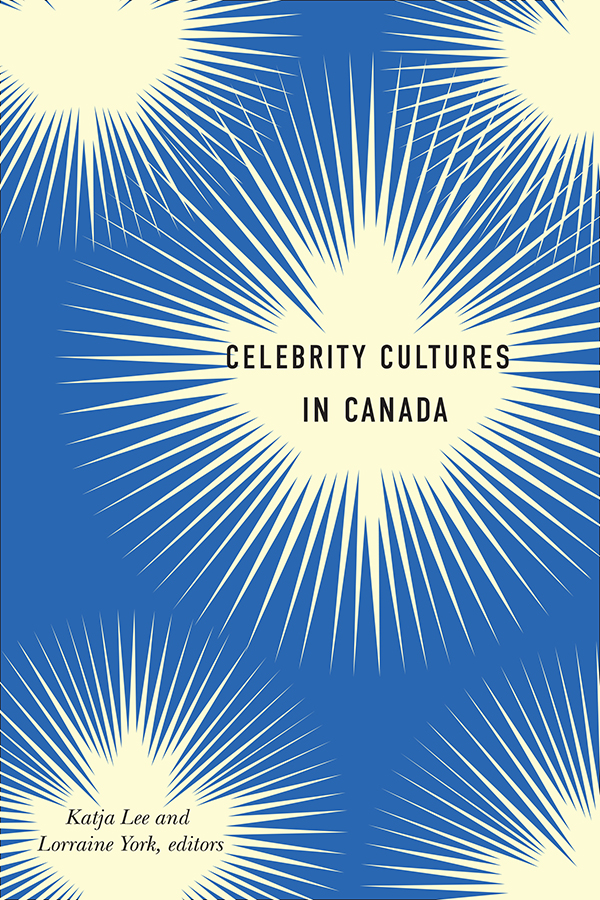 Celebrity Cultures in Canada