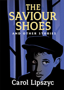 Saviour Shoes and Other Stories