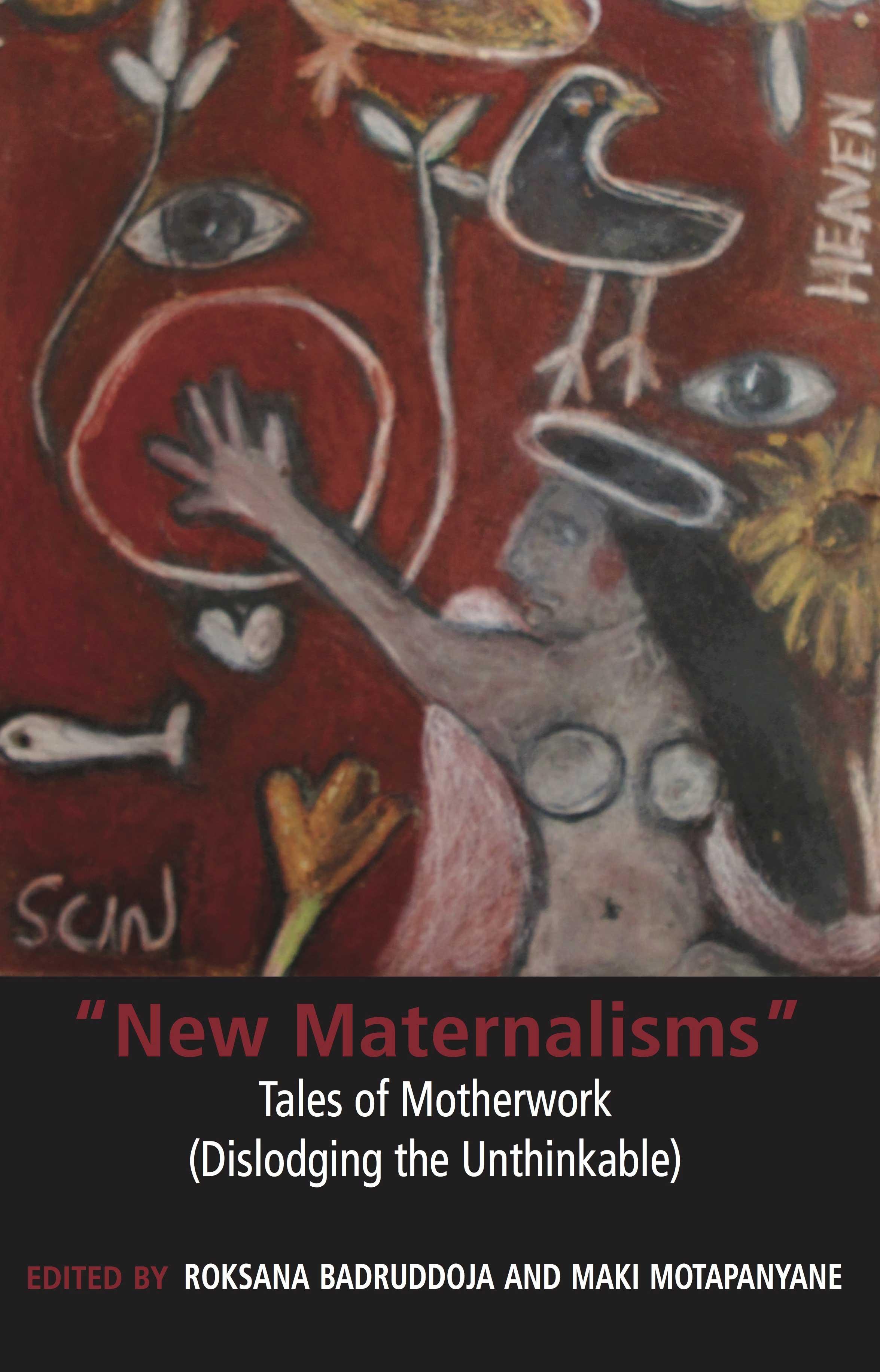 """""""New Maternalisms"""""""
