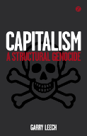 Capitalism: A Structural Genocide