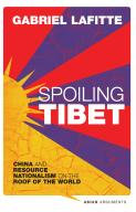 Spoiling Tibet