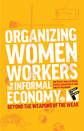 Organizing Women Workers in the Informal Economy