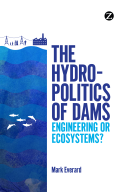 Hydro-Politics of Dams