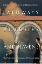 Pathways, Bridges and Havens