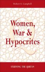 Women War & Hypocrites