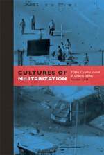 Cultures of Militarization
