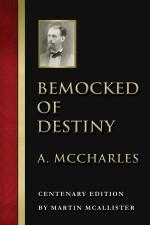 Bemocked of Destiny
