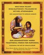 Nkij'inen Teluet / Our Grandmothers' Words