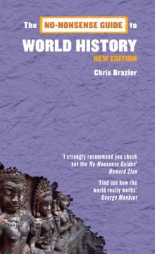 No Nonsense Guide to World History