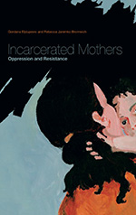 Incarcerated Mothers