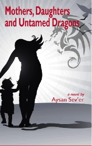 Mothers, Daughters & Untamed Dragons