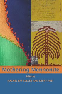 Mothering Mennonite