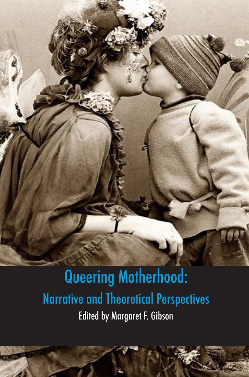 Queering Motherhood