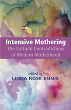 Intensive Mothering